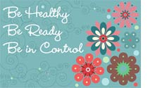 Be Healthy, Be Ready, Be in Control - Read the Brochure